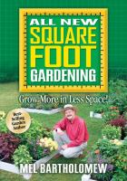 All new square foot gardening : grow more in less space!