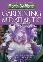 Month-by-month, What to Do Each Month to Have A Beautiful Garden All Year Gardening in the Mid-Atlantic