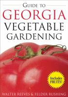 Guide to Georgia Vegetable Gardening