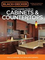 The Complete Guide to Cabinets & Countertops