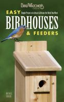 Easy Birdhouses & Feeders
