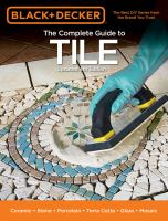 The Complete Guide to Tile