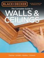 The Complete Guide to Walls & Ceilings
