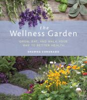 The Wellness Garden