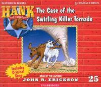 The Case of the Swirling Killer Tornado