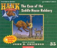 The Case of the Saddle House Robbery