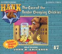 The Case of the Tender Cheeping Chickies
