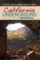 California Underground Adventures