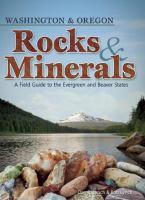Washington & Oregon Rocks & Minerals