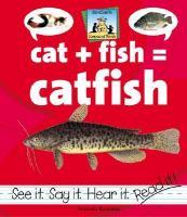 Cat + Fish = Catfish