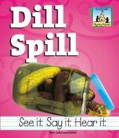 Dill Spill