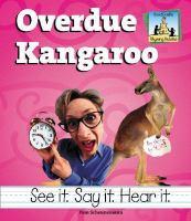 Overdue Kangaroo