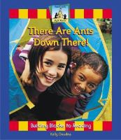 There Are Ants Down There!