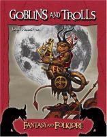 Goblins & Trolls