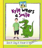 Kyle Wears A Smile
