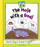 The Mole With A Goal