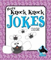 More Knock-knock Jokes