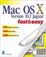 Mac OS X Version 10.2 Jaguar Fast & Easy