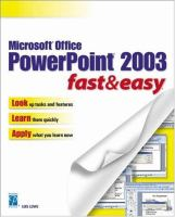 Microsoft Office PowerPoint 2003: Fast & Easy (Fast & Easy)