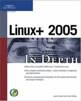 Linux+ 2005 in Depth