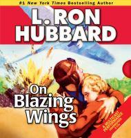 On Blazing Wings