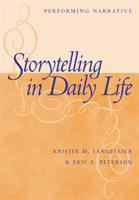 Storytelling in Daily Life