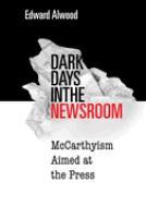 Dark Days in the Newsroom