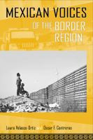 Mexican Voices of the Border Region