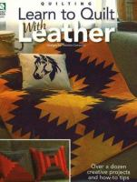 Learn to Quilt With Leather