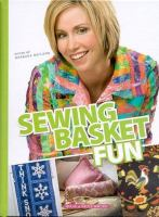 Sewing Basket Fun