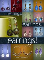 Earrings, Earrings, Earrings!