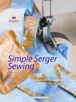 Simple Serger Sewing
