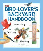 The Bird-lover's Backyard Handbook