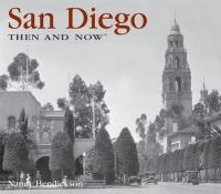San Diego Then & Now