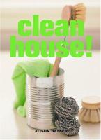 Clean House!