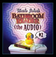 Uncle John's Slightly Irregular Bathroom Reader (the Audio)