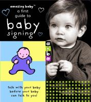 A First Guide to Baby Signing