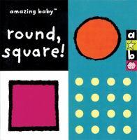 Round, Square!