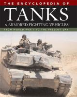 The Encyclopedia of Tanks & Armored Fighting Vehicles