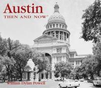 Austin Then & Now