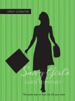 The Savvy Girl's Guide to Money