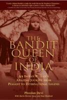The Bandit Queen of India
