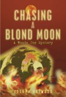 Chasing A Blond Moon
