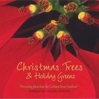 Christmas Trees and Holiday Greens