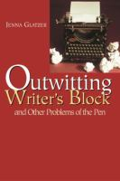 Outwitting Writer's Block and Other Problems of the Pen