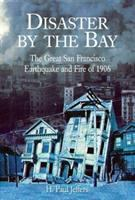 Disaster by the Bay