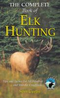 The Complete Book of Elk Hunting