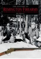 The History of Remington Firearms