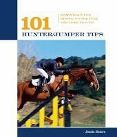 101 Hunter/jumper Tips