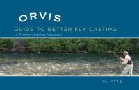 The Orvis Guide to Better Fly Casting